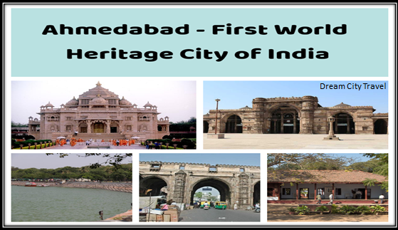 Ahmedabad - Heritage city - 10 Best Places in Ahmedabad