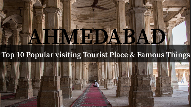 Top Places in Ahmedabad - 10 Best Places in Ahmedabad