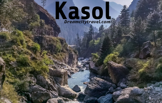 Kasol - a Mini Israel - Best places to visit in india