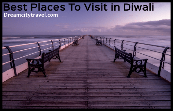 Best Place for Diwali vacation