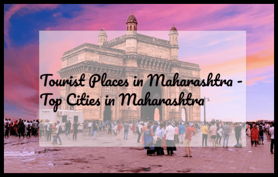 Top Tourist Places in Maharashtra