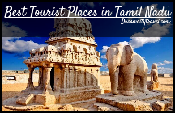 Best Tourist Places in Tamil Nadu