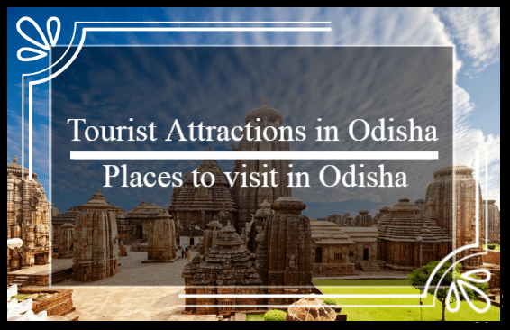 Tourist attractions in Odisha