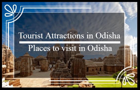 Tourist attractions in Odisha