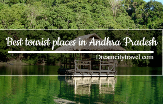 Best tourist places in Andhra Pradesh