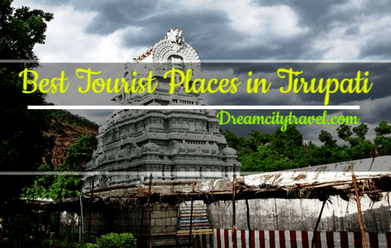 Best Tourist Places in Tirupati