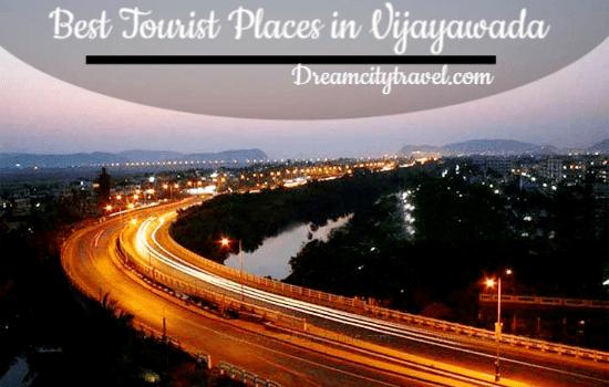 Best Tourist Places in Vijayawada