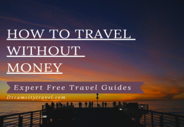 How To Travel Without Money