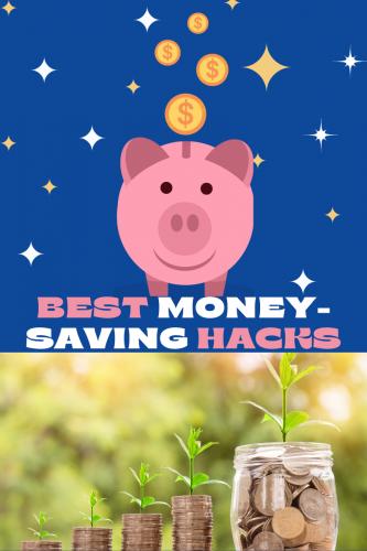 Best Money-Saving Hacks