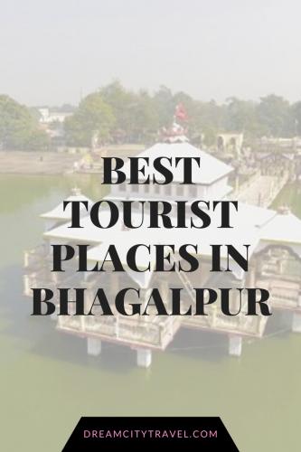 Best Tourist Places in Bhagalpur
