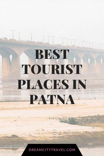 Best Tourist Places in Patna