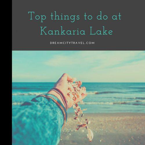 Things to do at Kankaria Lake