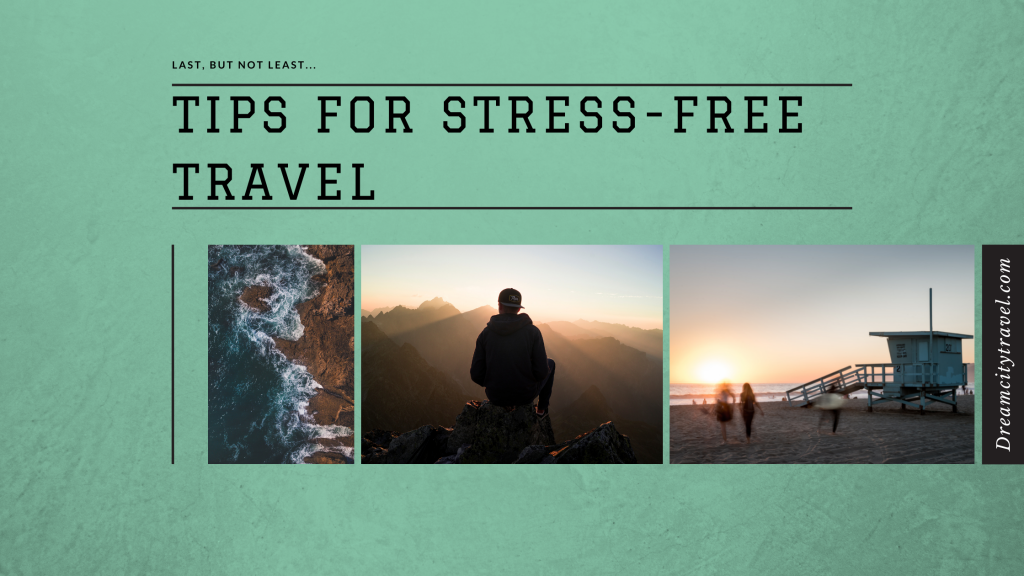 Tips For Stress-Free Travel