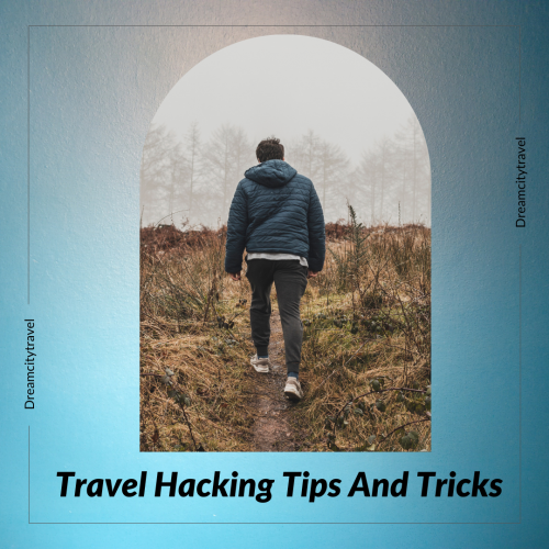 Travel Hacking Tips and Tricks