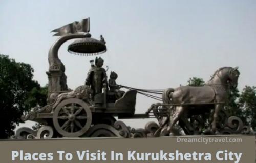 Places To Visit in Kurukshetra City