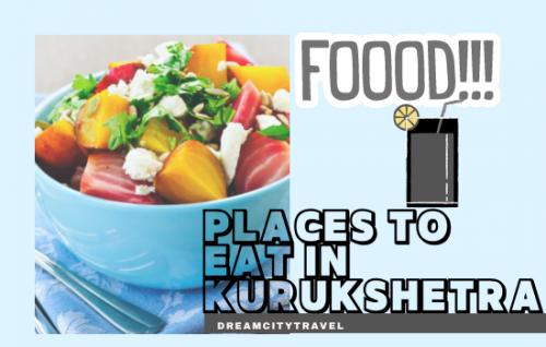 Places To Eat in Kurukshetra
