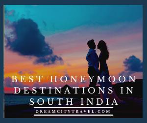 Best Honeymoon Destinationsin South India