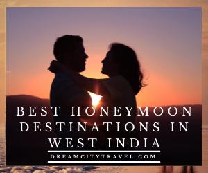 Best Honeymoon Destinationsin West India