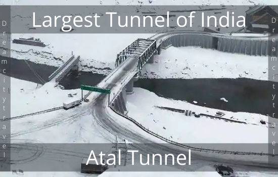 Atal Tunnel - Largest Tunnel Of India